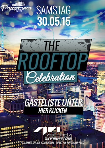 40seconds 30.05.2015 Panorama Nights presents : The Rooftop Celebration !