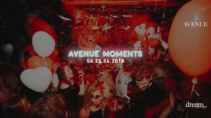 Avenue 23.06.2018 Avenue Moments hosted by Dj Kandee