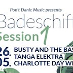 Arena Badeschiff Berlin Badeschiff Session 1 | Busty and the Bass / Tanga Elektra/ CDW