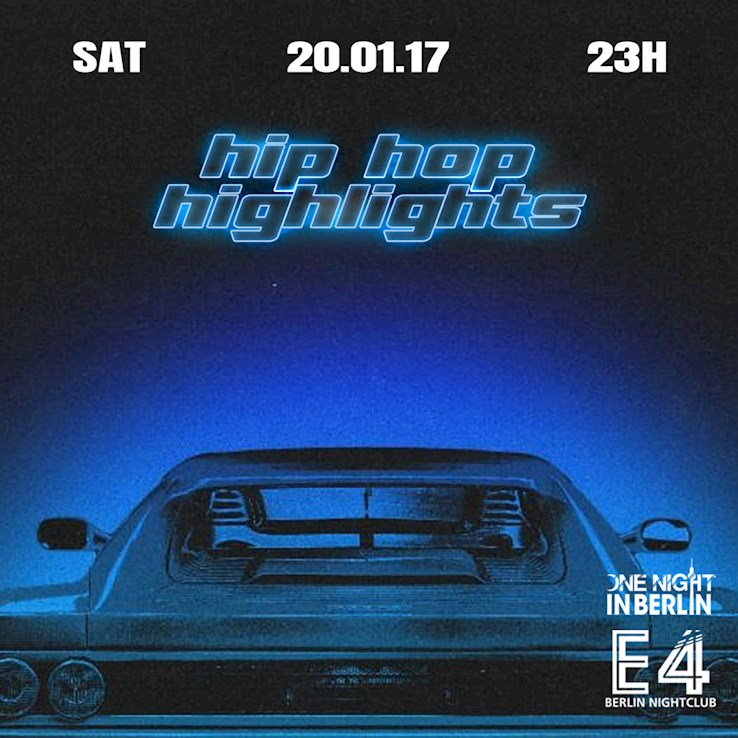 E4 20.01.2018 One Night In Berlin / Hip Hop Highlights Kick Off 2018