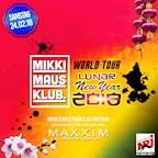 Maxxim Berlin Mikki Maus on Tour & Welcome Lunar New Year