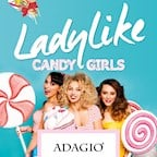 Adagio Berlin Ladylike! Candy Girls (we know what girls want)