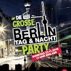 Matrix Berlin Die Große - Berlin Tag & Nacht - Party