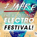 Astra Kulturhaus Berlin 7 Jahre The Kids Want Electro /// Festival auf 4 Areas
