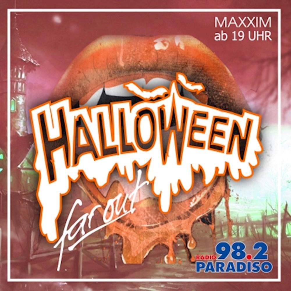 Maxxim Berlin Halloween Far Out