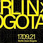 Ava Berlin Borderless pres. Berlin X Bogota /Open Air