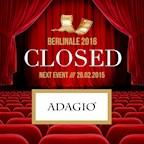 Adagio Berlin Closed - wegen Berlinale geschlossen