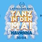 Havanna Berlin Latino Dreams pres. Tanz in den Mai
