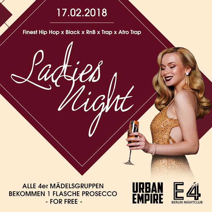 E4 17.02.2018 Urban Empire / Ladies Night