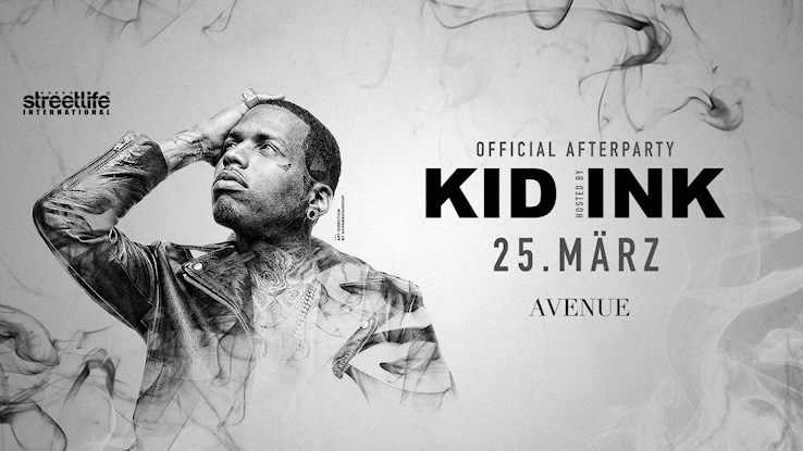 Avenue 25.03.2017 Official Afterparty hosted by Kid Ink