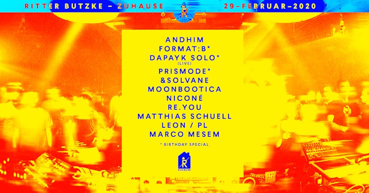 Ritter Butzke 29.02.2020 Zuhause with andhim, format:B, moonbootica, niconé, dapayk solo