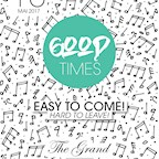 """Grand Berlin Good Times - """"easy to come - but hard to leave"""""""