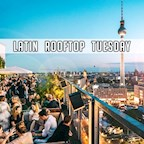 House of Weekend Berlin Latin Tuesday Rooftop
