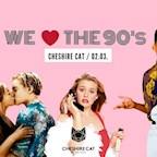 Cheshire Cat Berlin We love the 90's