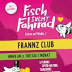 Frannz Berlin Fisch sucht Fahrrad – Deutschlands größte Single-Party
