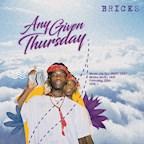 Bricks Berlin Any Given Thursday! pres. DJ Jiggy Dee
