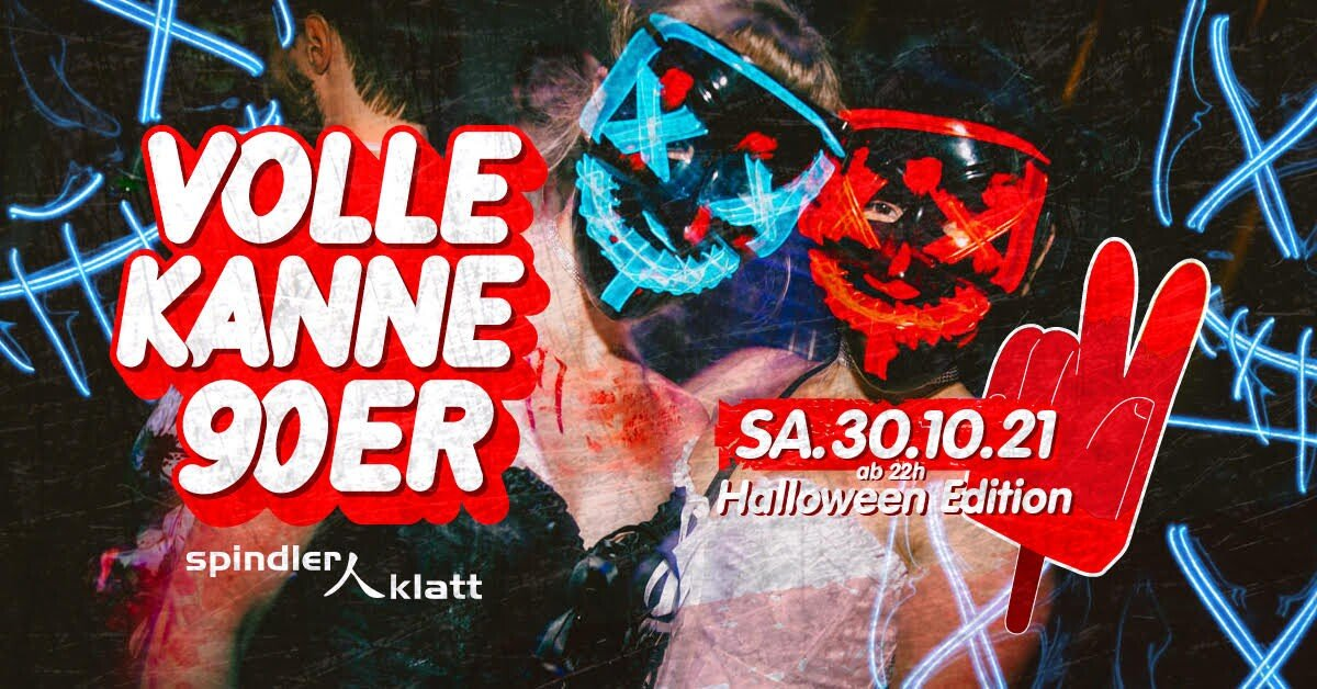 Spindler & Klatt Berlin Volle Kanne 90er – Die Halloween Edition