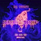 Bricks Berlin Drip Drip By Dj Yeezy