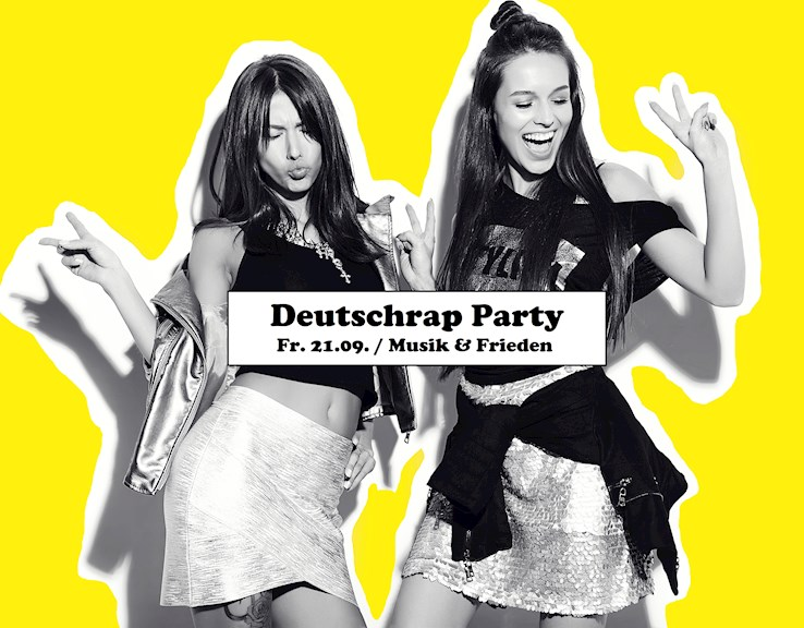 Musik & Frieden 21.09.2018 Deutschrap Party