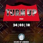 House of Weekend Berlin Turn Up - Grand Opening - 10 Deejays