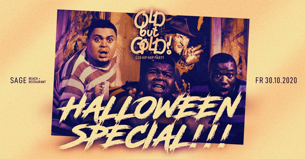 Sage Beach Berlin Old but Gold - Ü30 Hip Hop Party - Halloween Special