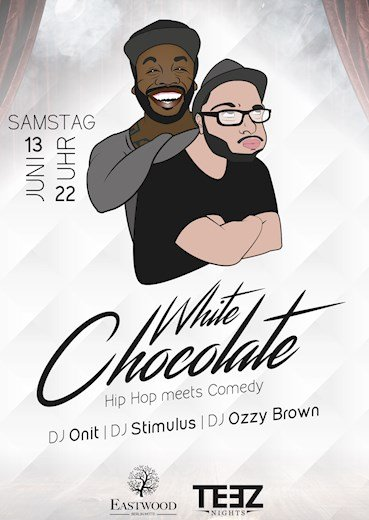 Eastwood Berlin-Mitte 13.06.2015 White Chocolate - Hip Hop meets Comedy
