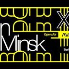 Ava Berlin Borderless pres. Berlin X Belarus /Open Air