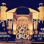 Metropol Berlin Old but Gold Ü30 Hip Hop Party - Grand Opening