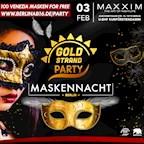 Maxxim Berlin Goldstrand Party | Maskennacht