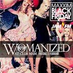 Maxxim Berlin Womanized - Maxxim Black Friday by Jam Fm 93,6