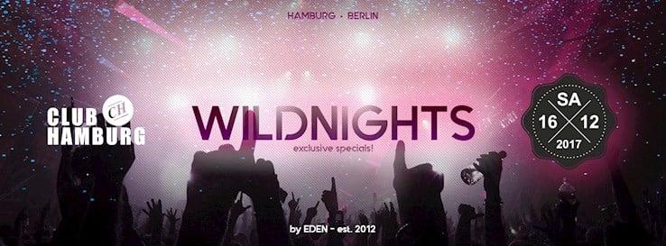 Club Hamburg 16.12.2017 Wildnights