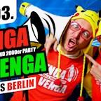 Kosmos Berlin Venga Venga - Deutschlands größte 90er&2000er Party!