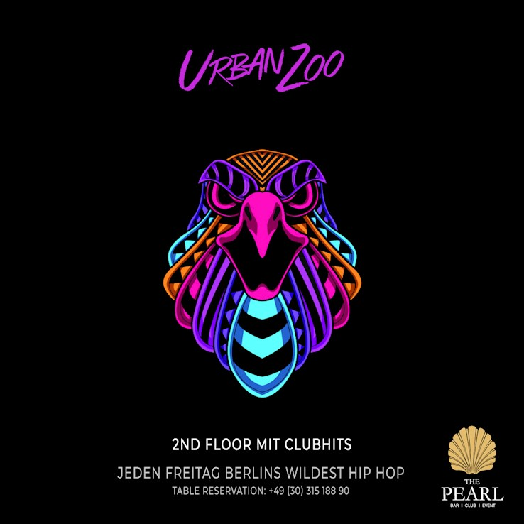 The Pearl 20.12.2019 Urban Zoo - nur Freitags Berlins wildest Hip Hop