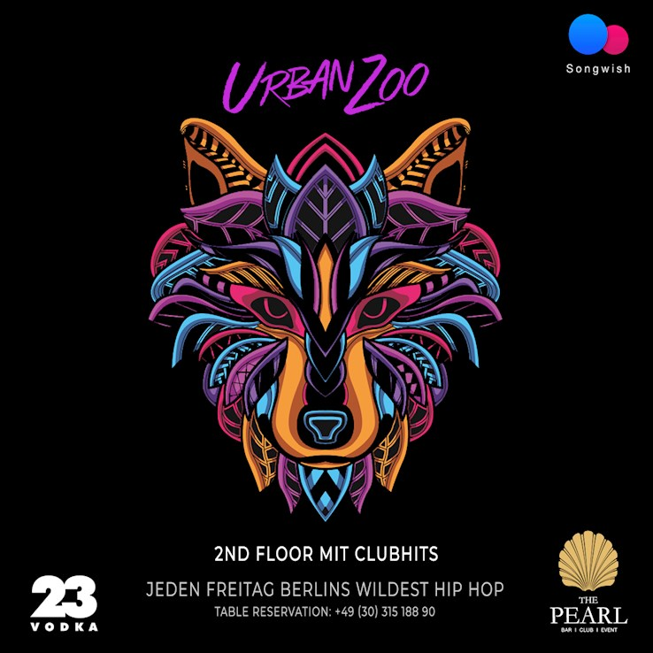 The Pearl 27.09.2019 Urban Zoo - nur Freitags Berlins wildest Hip Hop