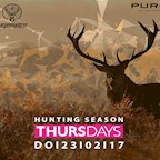 Puro Berlin Puro Thursdays - Hunting Season… Free Jäger Drinks 22-24 Uhr