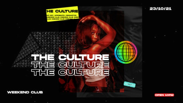 Club Weekend 23.10.2021 The Culture - Hip Hop, Reggaeton & Afrobeats Party