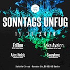 Suicide Circus Berlin Sonntags Unfug w/ EdOne, Lake Avalon