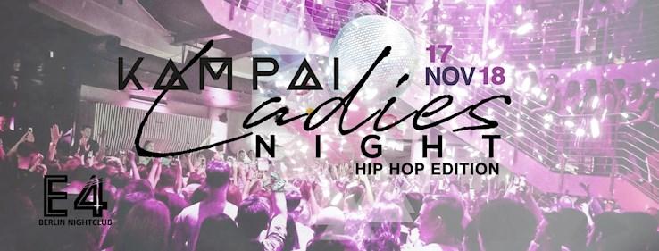 E4 17.11.2018 Kampai - Hip Hop Edition - Ladies Edition
