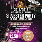 Kino International  Die große Berliner Silvester Party 2014/2015 im Kino International auf 4 Floors