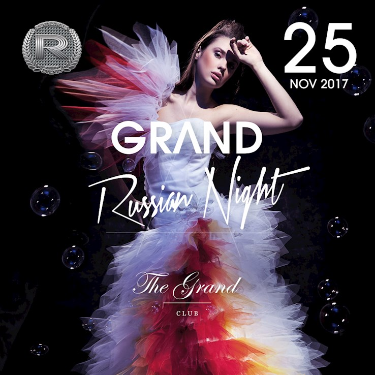 The Grand 25.11.2017 Rendezvous - Grand Russian Night