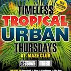 Maze Berlin Timeless Tropical & Urban Thursdays
