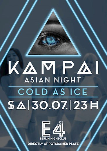 E4 30.07.2016 One Night in Berlin - Kampai - Cold as ice