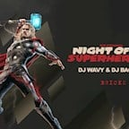 Bricks Berlin Night Of The Superheroes - Hip Hop, Urban & RnB