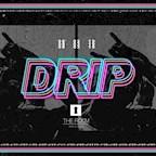 The Room Hamburg D R I P #1 - Uk Sound Trap Hip Hop Afro Beats