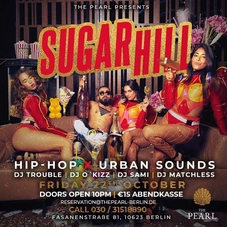 The Pearl 22.10.2021 The Pearl presents Sugar Hill