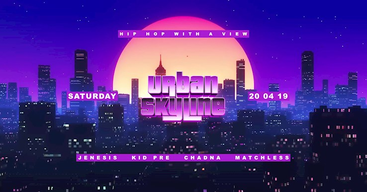 Club Weekend 20.04.2019 Urban Skyline - hip hop with a view - w./ special Easter Suprise