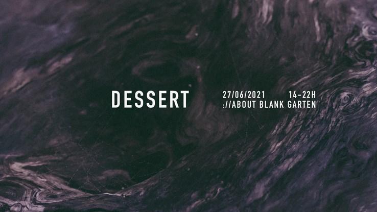 about blank 27.06.2021 Dessert x Sektgarten