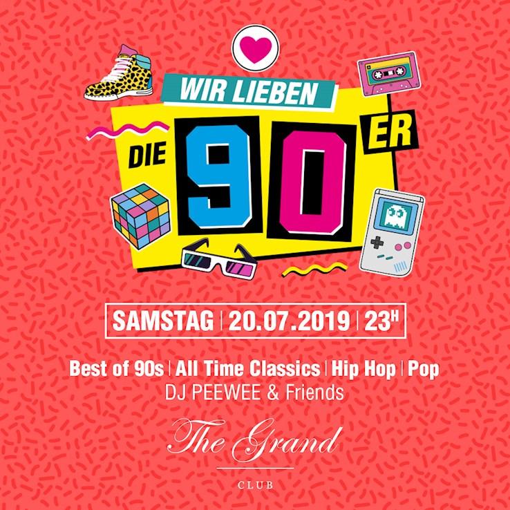 Grand 20.07.2019 Wir lieben die 90er Party
