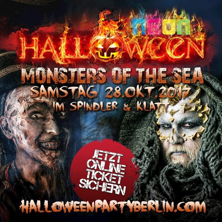 """Spindler & Klatt 28.10.2017 Neon Halloween Party Berlin presents """"Monsters of the Sea"""""""