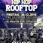 Puro Berlin Hip Hop Rooftop - Pre Silvester Edition - RnB, Hip Hop & Dancehall by DJ Prestar & DJ Little Oh